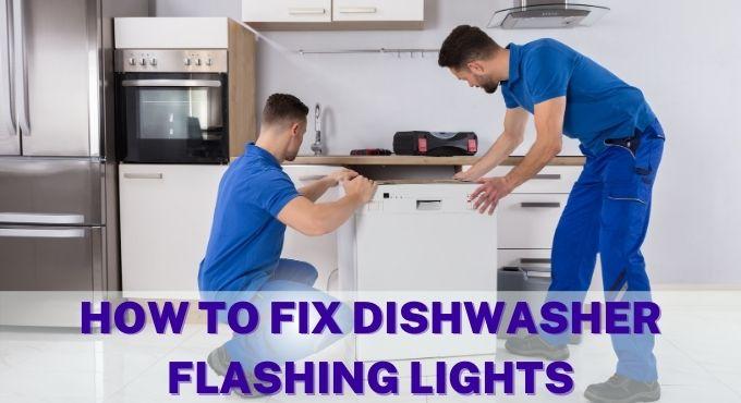 Blinking Lights Solution Samsung Dishwasher