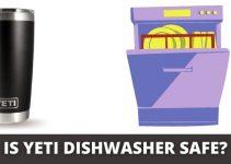 IS YETI DISHWASHER SAFE_