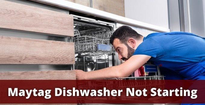 Maytag Dishwasher Not Operating