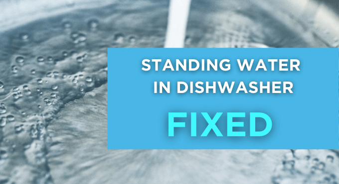 Standing Water In Dishwasher